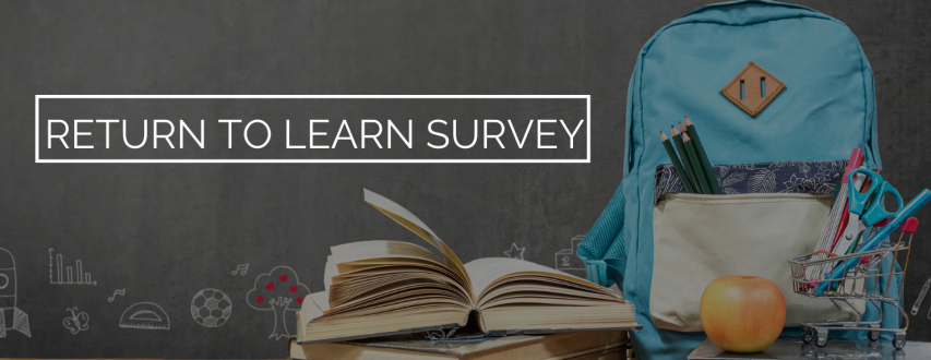RETURN TO LEARN SURVEY