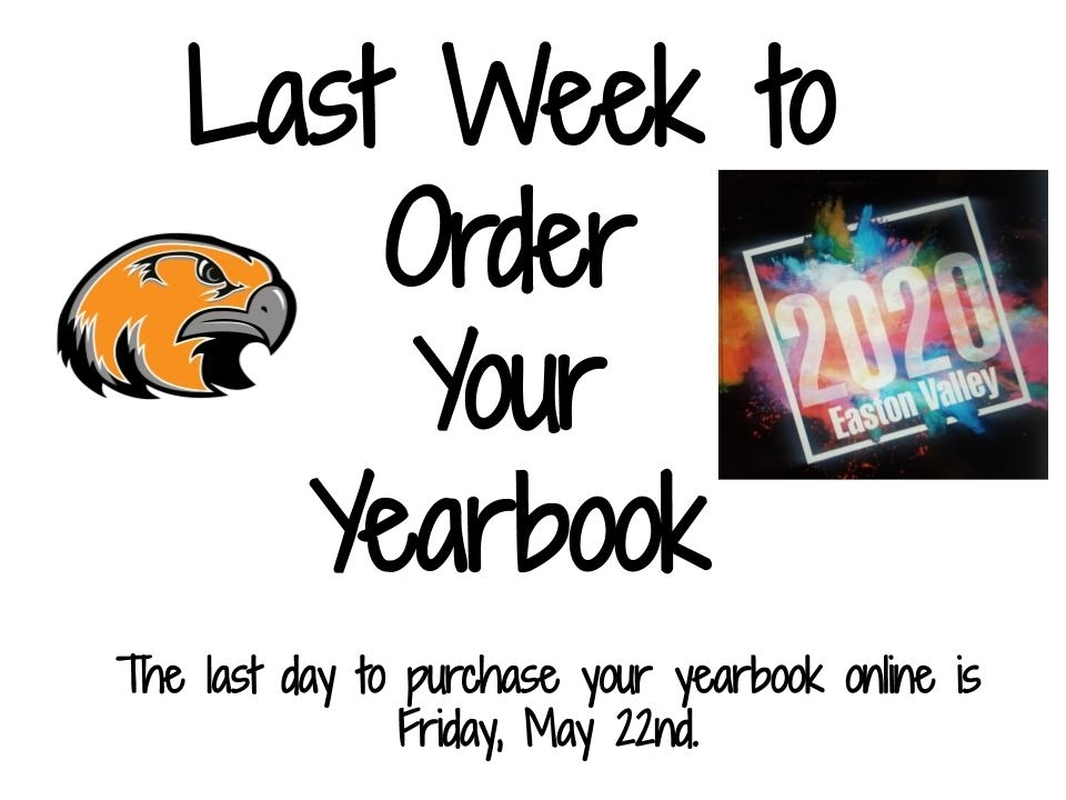 It is the last week to purchase a yearbook.